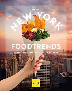 New York Foodtrends von Stötzel,  Sonja