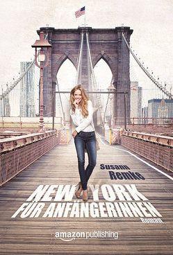 New York für Anfängerinnen von Remke,  Susann