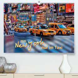 New York – nur im Taxi (Premium, hochwertiger DIN A2 Wandkalender 2020, Kunstdruck in Hochglanz) von Roder,  Peter