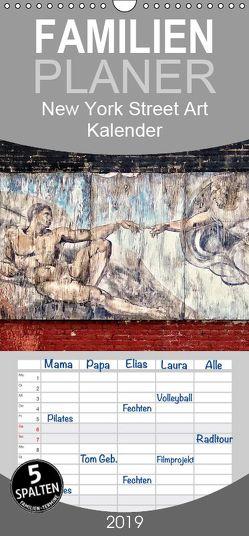 New York Street Art Kalender – Familienplaner hoch (Wandkalender 2019 , 21 cm x 45 cm, hoch) von Daske,  Frank, Morlock-Fien,  Ulrike