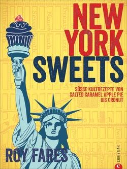 New York Sweets von Bahlk,  Vera, Fares,  Roy