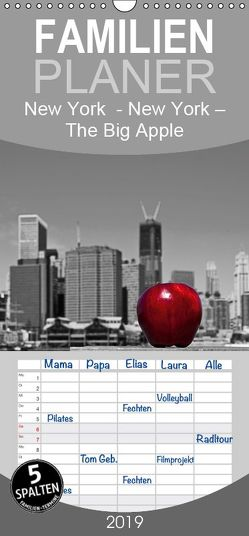 New York – The Big Apple – Familienplaner hoch (Wandkalender 2019 , 21 cm x 45 cm, hoch) von Härlein,  Peter