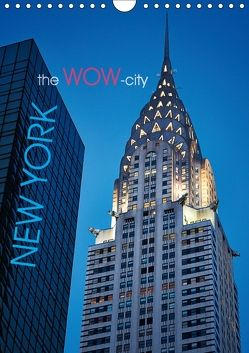 New York – the WOW-city (Wandkalender 2018 DIN A4 hoch) von Moser Images,  Michael