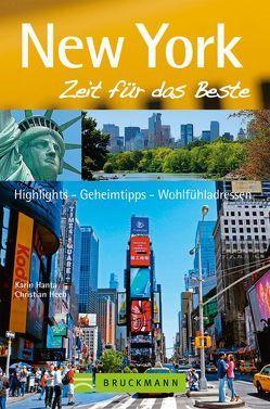 New York – Zeit für das Beste von Hanta,  Karin, Heeb,  Christian