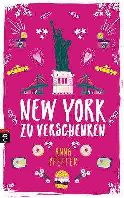 New York zu verschenken von Pfeffer,  Anna