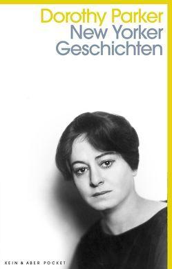 New Yorker Geschichten von Biermann,  Pieke, Heidenreich,  Elke, Mössner,  Ursula-Maria, Parker,  Dorothy