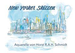 New Yorker Skizzen von Schmidt,  Horst R.A.H.