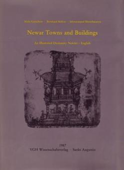 Newar Towns and Buildings von Gutschow,  Niels, Kölver,  Bernhard, Shresthacarya,  Ishwaranand