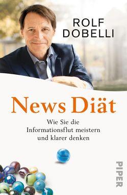 News-Diät von Dobelli,  Rolf