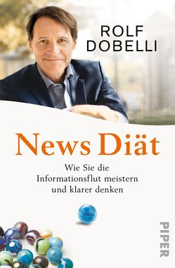 News Diät von Dobelli,  Rolf