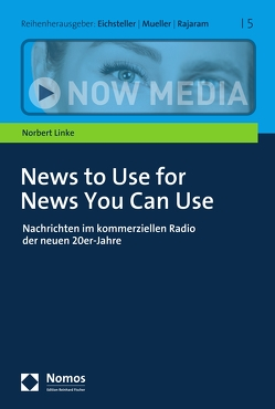 News to Use for News You Can Use von Linke,  Norbert