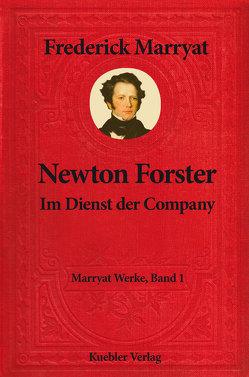 Newton Forster von Kübler,  Bernd, Marryat ,  Frederick, Vonderheidt,  Maximilian