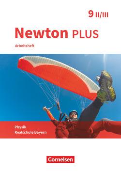 Newton plus – Realschule Bayern – 9. Jahrgangsstufe – Wahlpflichtfächergruppe II-III von Flierl-Biederer,  Martina, Götzelmann,  Bernd, Volke,  Markus, Zimmer,  Martin