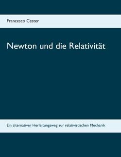 Newton und die Relativität von Cester,  Francesco
