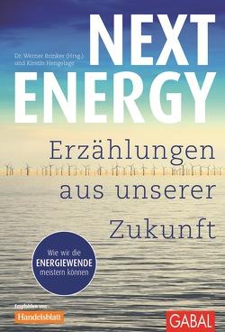 Next Energy von Brinker,  Werber, Hengelade,  Kristin