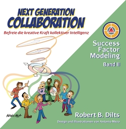 Next Generation Collaboration von Dilts,  Robert B., Meza,  Antonio, Reinschmidt,  Dr. Gudrun