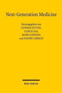 Next-Generation Medicine von Duttge,  Gunnar, Sax,  Ulrich, Schweda,  Mark, Umbach,  Nadine, Zimmermann,  Ruben