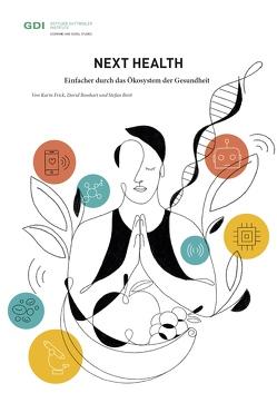 Next Health von Bosshart,  David, Breit,  Stefan, Frick,  Karin