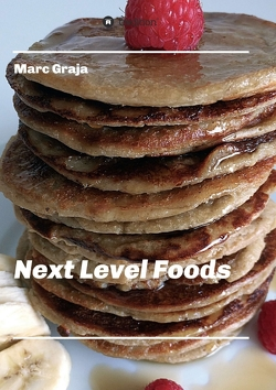 Next Level Foods von Graja,  Marc