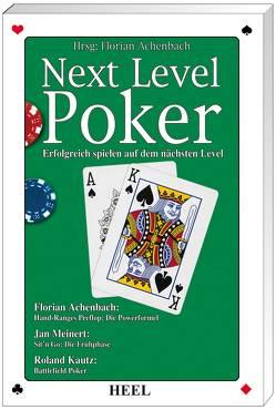 Next Level Poker – Erfolgreich spielen auf dem nächsten Level