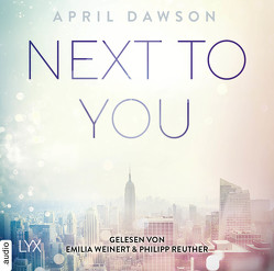 Next to You von Dawson,  April, Reuther,  Philipp, Weinert,  Emilia