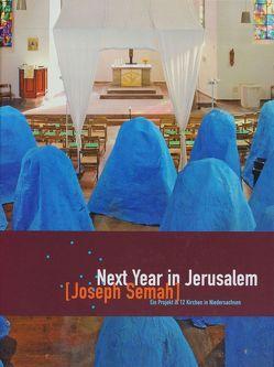 Next Year in Jerusalem, Joseph Semah von Fitschen,  Jürgen, Gerhard-Marcks-Stiftung,  Bremen, Helmke,  Julia