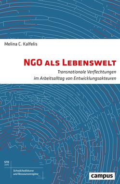 NGO als Lebenswelt von Kalfelis,  Melina
