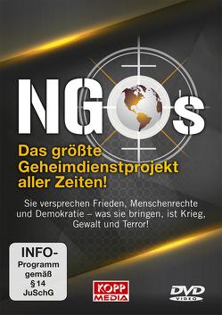 NGOs – Das größte Geheimdienstprojekt aller Zeiten!
