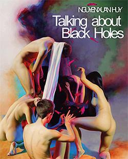 Nguyen Xuan Huy. Talking about Black Holes von Pennewitz,  Ulrike