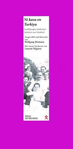 Ni kaza en Turkiya von Riemann,  Wolfgang