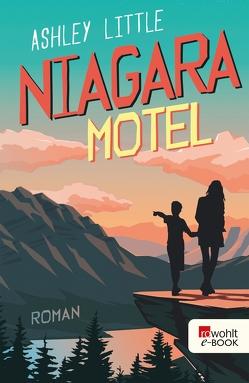 Niagara Motel von Little,  Ashley, Naumann,  Katharina