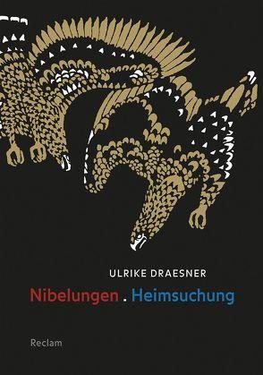 Nibelungen. Heimsuchung von Czeschka,  Carl Otto, Draesner,  Ulrike
