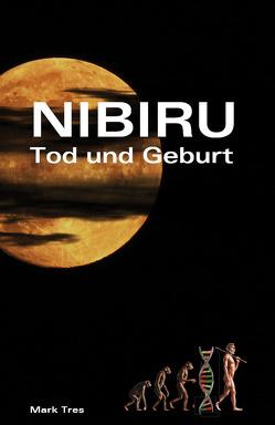Nibiru von Tres,  Mark