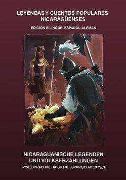 Nicaraguanische Legenden und Volkserzählungen von Ampié Loría,  Carlos, Grenzer,  Ulf
