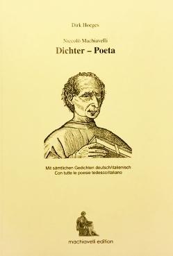 Niccolò Machiavelli Dichter – Poeta von Hoeges,  Dirk