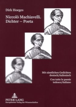 Niccolò Machiavelli. Dichter – Poeta von Hoeges,  Dirk
