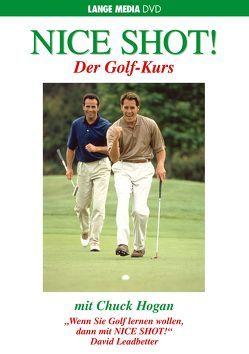 Nice Shot! Der Golf-Kurs von Hogan,  Chuck