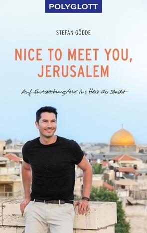 Nice to meet you, Jerusalem von Gödde,  Stefan