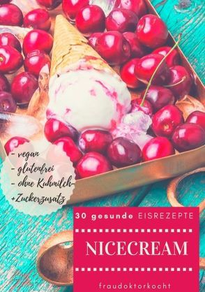 Nicecream von fraudoktorkocht