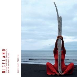 Niceland – tanzend durch Island reisen … dancing around Iceland von Daeppen,  Susanne, Lauener,  Christoph