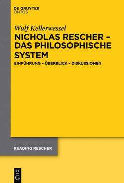 Nicholas Rescher – das philosophische System von Kellerwessel,  Wulf