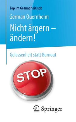 Nicht ärgern – ändern! von Quernheim,  German, Styrsky,  Claudia