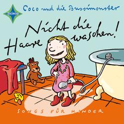 Nicht die Haare waschen! von Katzenstein,  Leuw von, Wolmirsleben,  Coco von