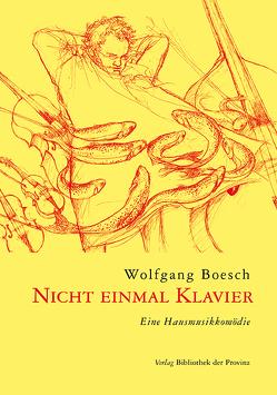 Nicht einmal Klavier von Boesch,  Wolfgang