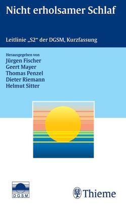 Nicht erholsamer Schlaf von Fischer,  Jürgen, Mayer,  Geert, Penzel,  Thomas, Riemann,  Dieter, Sitter,  Helmut