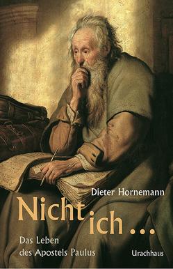 Nicht ich … von Hornemann,  Dieter