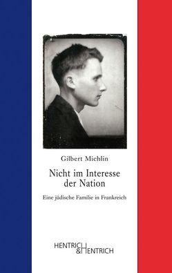 """""""Nicht im Interesse der Nation"""" von Fischer,  Erica, Michlin,  Gilbert, Sternhell,  Zeev"""