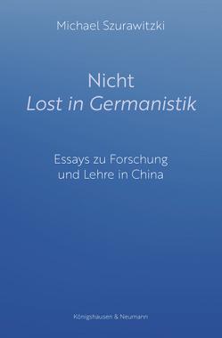 Nicht Lost in Germanistik von Szurawitzki,  Michael