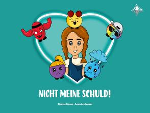 Nicht meine Schuld von Moser,  Denise, Moser,  Leandra, Spiegelberg Verlag