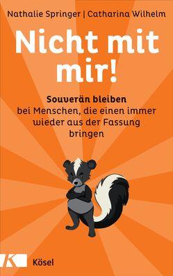 Nicht mit mir! von Springer,  Nathalie, Wilhelm,  Catharina